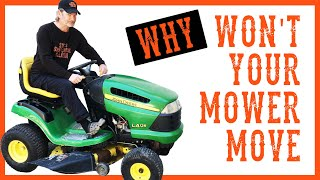How To Fix a Riding LawnMower That Will Not Move or Drive - VIDEO