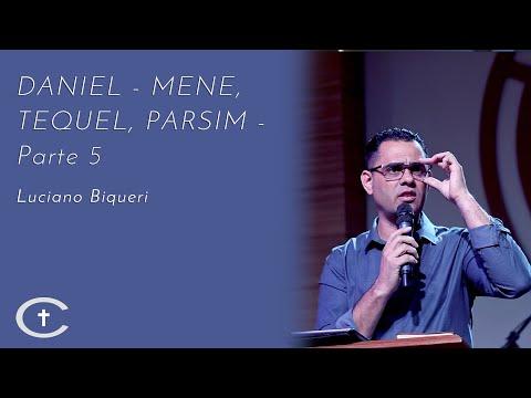 DANIEL - MENE, TEQUEL, PARSIM - Parte 5| Pr. Luciano Biqueri | 25-08-2019