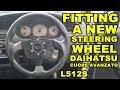 How To Fit A Steering Wheel - Daihatsu Cuore Avanzato TR-XX R4 Project Episode 14