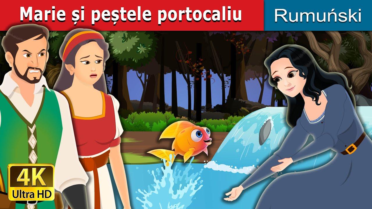 Marie și peștele portocaliu | Marie and the Orange Fish in Romanian | Romanian Fairy Tales