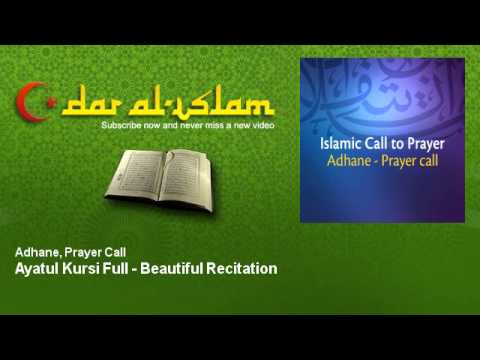 Adhane, Prayer Call - Ayatul Kursi Full - Beautiful Recitation - Dar al Islam