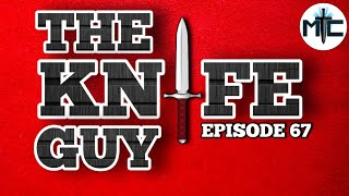 "The Knife Guy Episode 67: False Confidence During a ""Kick"""
