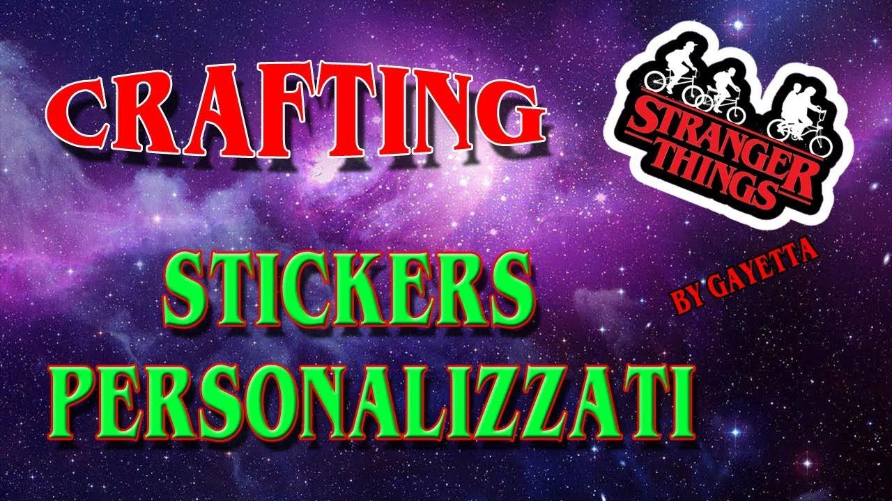 Crafting | Stickers Personalizzati | Stranger Things | w/Mia Nonna