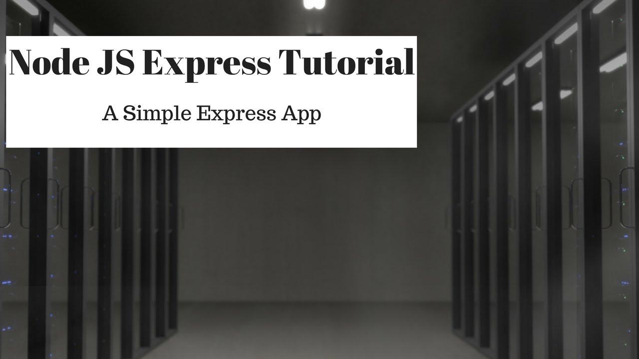 Node js express tutorial install express js express app youtube node js express tutorial install express js express app baditri Choice Image