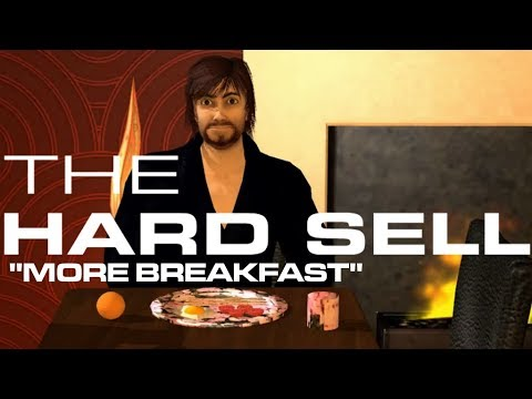 The Hard Sell, Episode Seventy-Four: More Breakfast