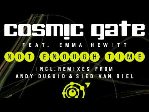 Cosmic Gate Not Enough Time