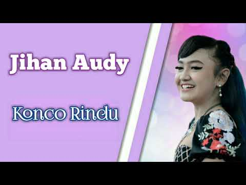 Jihan Audy - Konco Rindu