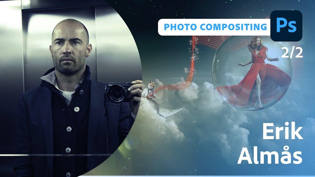 Photo Compositing Essentials with Erik Almås - 2 of 2