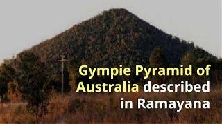 Gympie Pyramid of Australia in Ramayana
