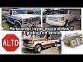 Me encontré 3 pickup FORD a BUEN PRECIO !! ????  CAMIONETAS EN VENTA TRUCKS FOR SALE