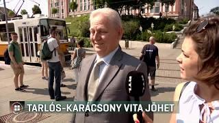 Tarlós István hajlandó lenne vitázni Karácsony Gergellyel 19-06-27