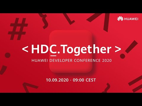 HUAWEI DEVELOPER CONFERENCE 2020 (Together) Keynote