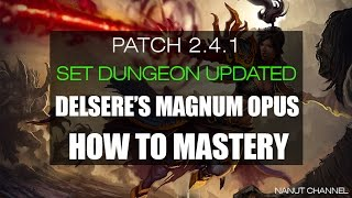 diablo 3   2 4 1   set dungeon   delsere s magnum opus set mastery how to