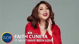 Download Lagu Faith Cuneta - It Must Have Been Love - Official Lyric Video mp3