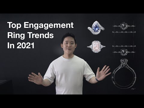 Top Engagement Ring Trends in 2021