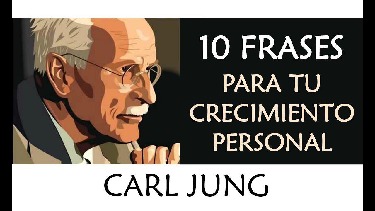 10 Frases De Carl Jung Imprescindibles En Tu Crecimiento Personal