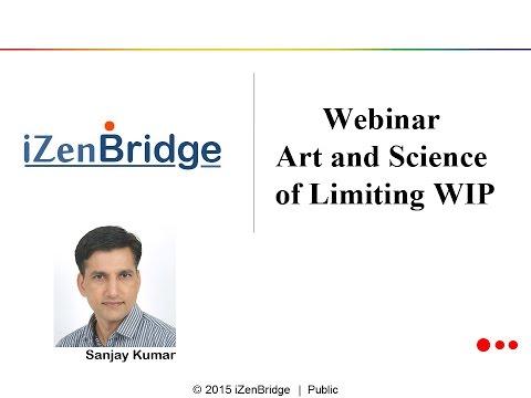 Webinar on Art and Science of Limiting WIP : Sanjay Kumar (26.1.2016)