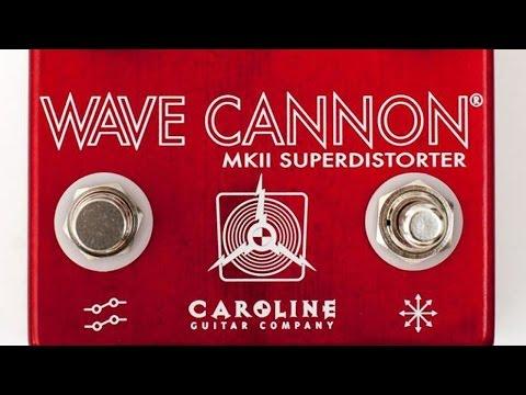 Caroline Guitar Company: Wave Cannon MKII Superdistorter.
