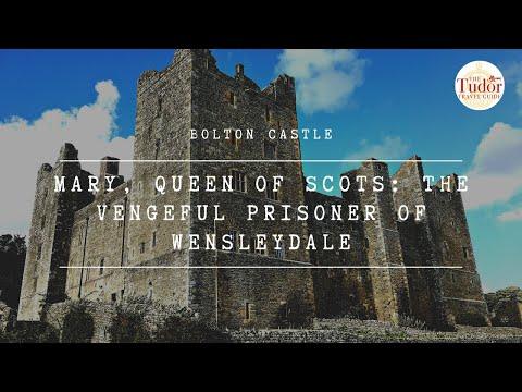Bolton Castle and the Vengeful Prisoner of Wensleydale