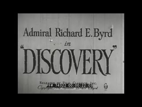 """RICHARD E BYRD """"DISCOVERY"""" 1933-35 EXPEDITION PART 1 74322"""