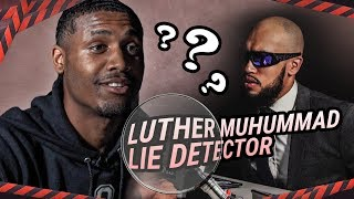 "Luther Muhammad Talks TRASH In Lie Detector! ""I Told Westbrook I'd Give Him 30!"" 😂"