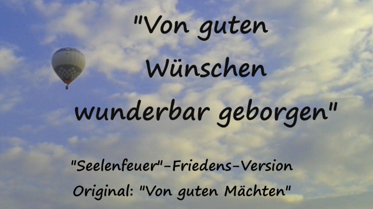 Von Guten Wunschen Wunderbar Geborgen Friedens Version Original Von Guten Machten Youtube