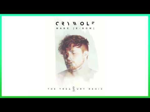 Crywolf - Wake [E-Bow] (The Treasury Remix)