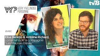 """VYP – avec Elisa Benizio et Antoine Richard, comédiens de la compagnie """" Les Mauvais Elèves"""""""