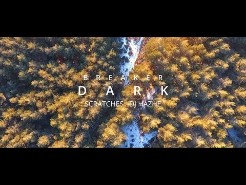 Breaker y Dj Hazhe - Dark