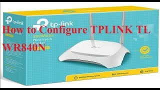 How to Configure TPLink TLWR840N 300Mbps Wireless N Router|TPLINK TL WR840N Default Login Password