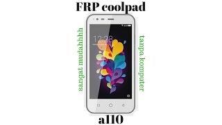 FRP coolpad a110 sangat mudah (BYPASS ACOUNT GOOGLE)