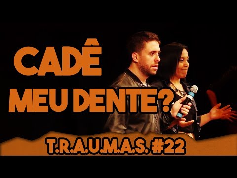 T.R.A.U.M.A.S. #22 - CHICLETE COM DENTE NO BANANA (São Carlos, SP)