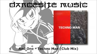 And One - Techno Man (Club Mix)