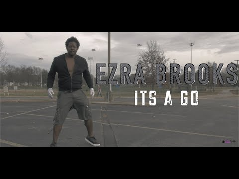 Ezra Brooks - Its a go (GH4 Music Video) shot by @MoneyBagLou