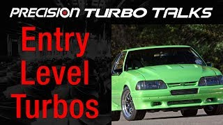 Precision Turbo's Budget Friendly Entry Level Turbo Line