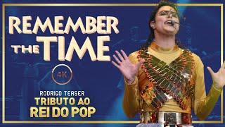 REMEMBER THE TIME 4K | TRIBUTO AO REI DO POP | RODRIGO TEASER