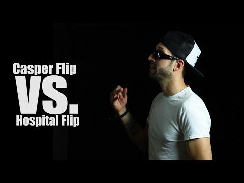Hospital flip vs. casper flip