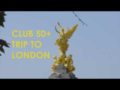Anglo-Continental Club 50+ Trip to London