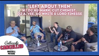 """""""Left About Then"""" (w/ Cut Chemist, DJ Nu-Mark, Lord Finesse, DJ A. Vee, & AG White)"""