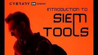 Intro to SIEM Tools Training Course (Lesson 1 of 3)   Introduction   Cybrary