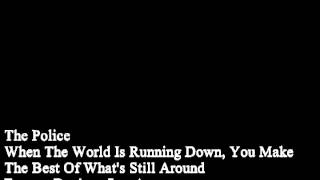 The Police - When The World Is Running Down, You Make The Best Of What