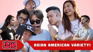 Asian American Variety! - ISA! VARIETY GAME SHOW (Season 3)
