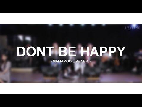 마마무 (MAMAMOO) - 행복하지마 (Don't Be Happy) [Live ver.]