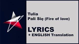 (LYRICS) TULIA - Pali Się with ENGLISH translation - Poland Eurovision 2019