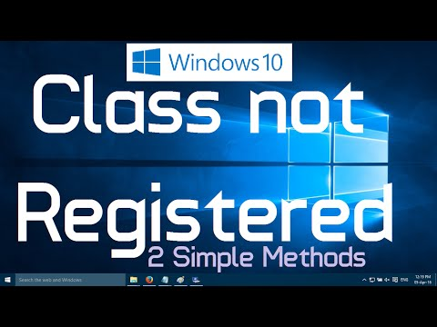 "Fix ""Class not Registered"" Error in Windows 10 (Two simple methods)"