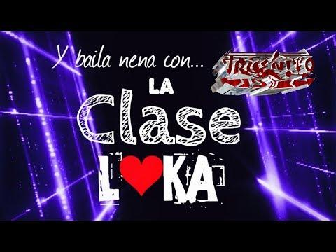 LA CLASE LOKA Mix 2017