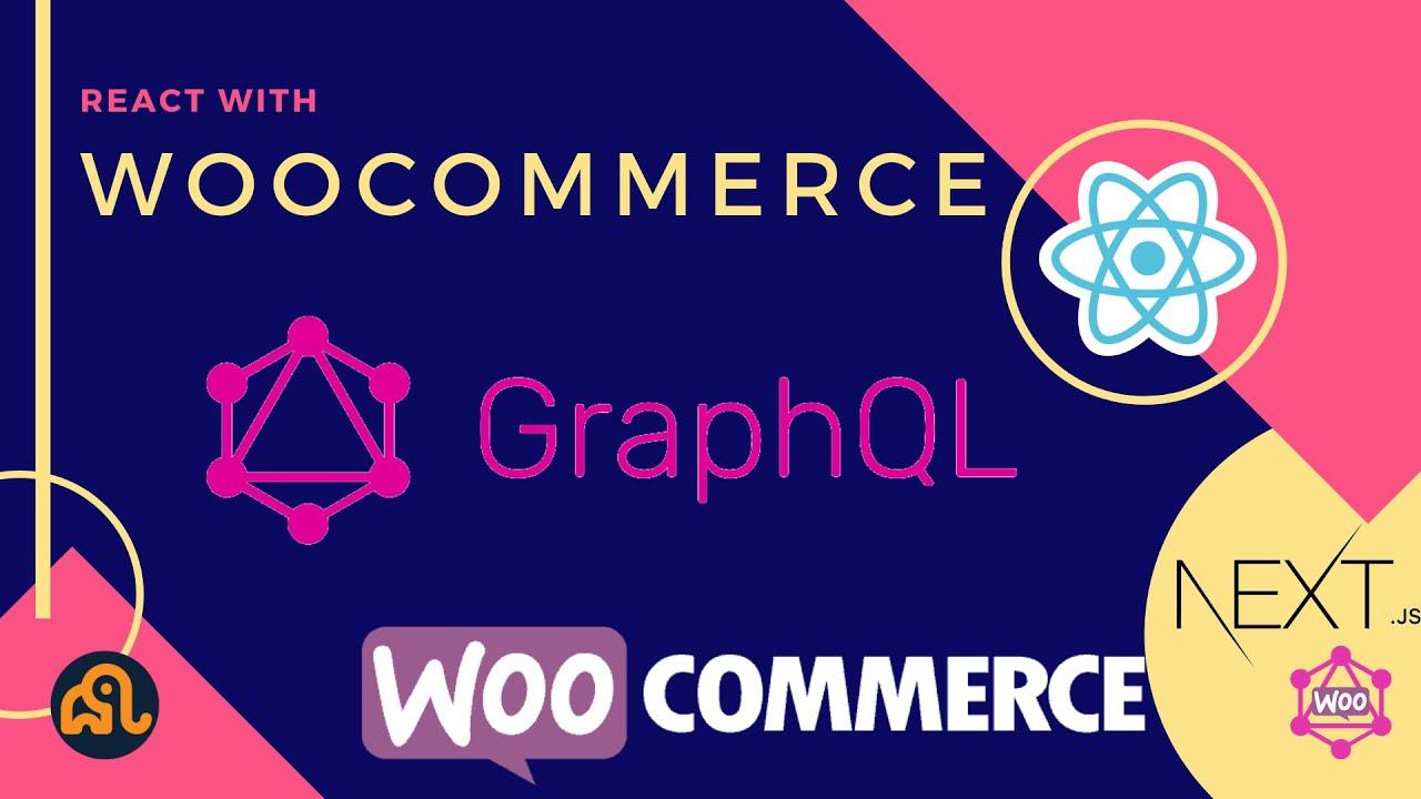 #27 WooCommerce and React | Add to Cart | Next.js | WooCommerce Store | WooCommerce GraphQL