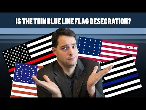 Is The Thin Blue Line Flag Desecration?