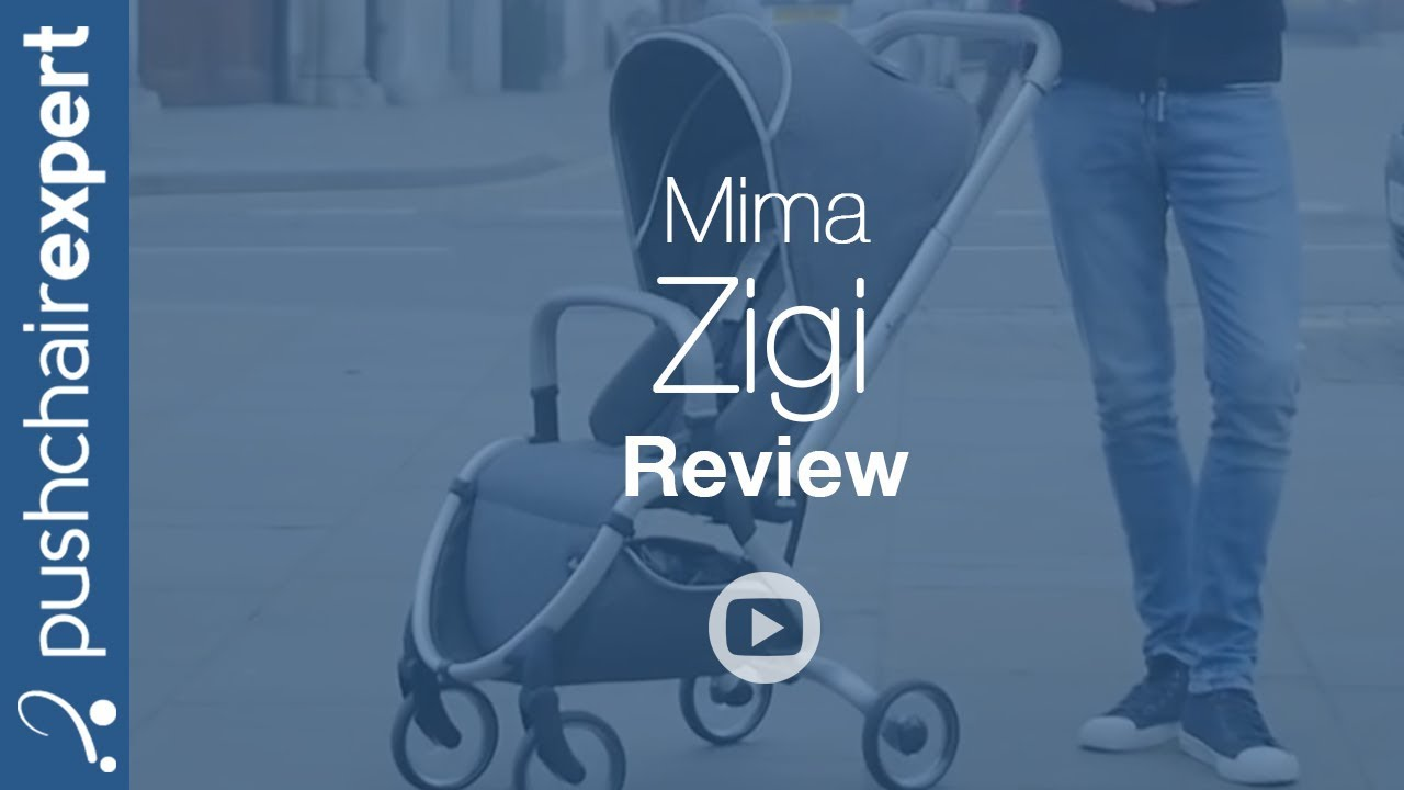 Mima zigi Review - Pushchair Expert - Up Close - YouTube