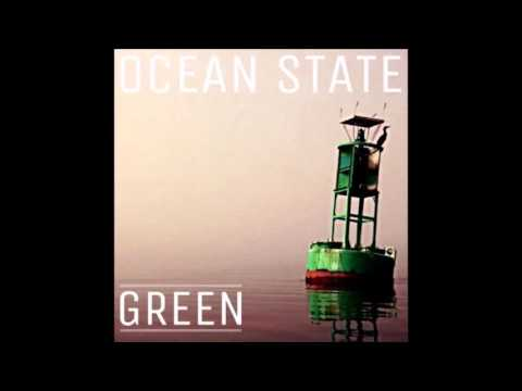 Ocean State - Green (Offical Audio)